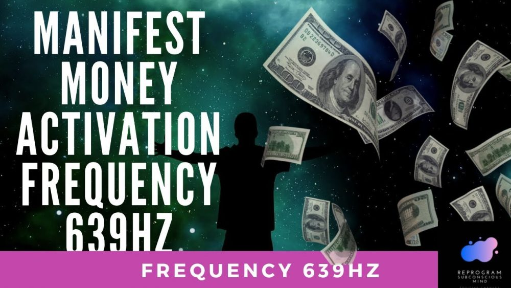 manifest money frequency