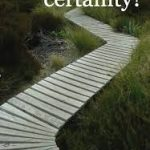 What if you could be certain that you cannot fail? Certainty vs Faith, Knowing vs Believing