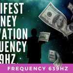 Attracting Money... the Vibration of Money manifest money frequency