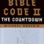 The Bible Code, DNA, the Original Design... Is the Bible a Code?