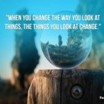 Change your view... change your life