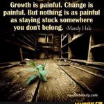 If you are stuck... why are you stuck? Energetically...